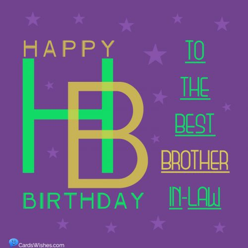 Happy Birthday to the best brother-in-law.