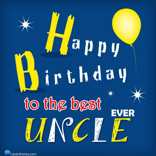 Happy Birthday to the best uncle ever.