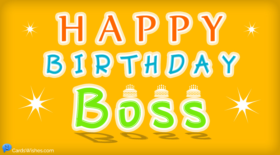 Happy Birthday, Boss!