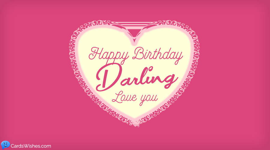Happy Birthday, darling!