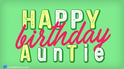 Happy birthday, auntie!