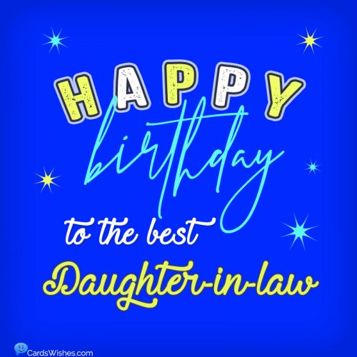 Happy Birthday to the best daughter-in-law!