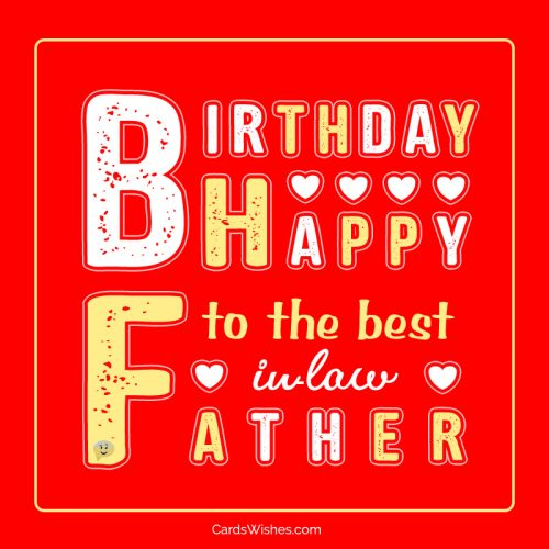 Happy Birthday to the best father-in-law!