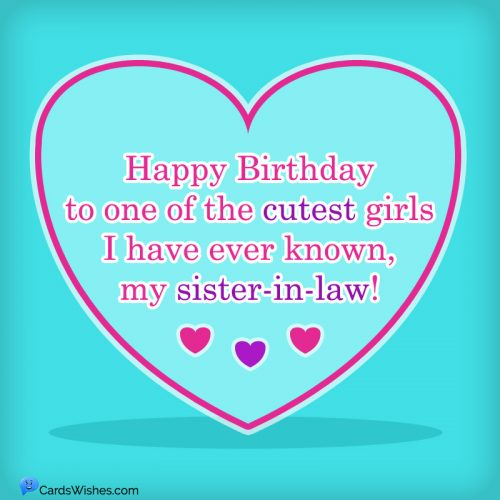 Happy Birthday to one of the cutest girls I have ever known, my sister-in-law!