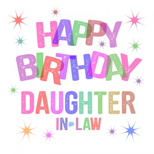 Happy Birthday, Daughter-in-Law!