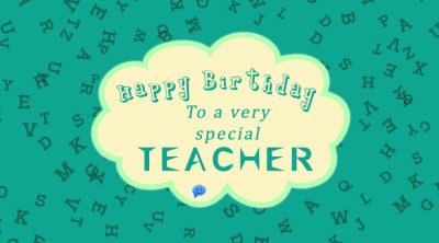 Happy Birthday to a very special teacher.