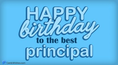Happy Birthday to the best principal.