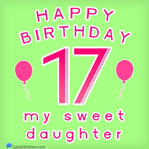Happy Birthday, my sweet daughter!