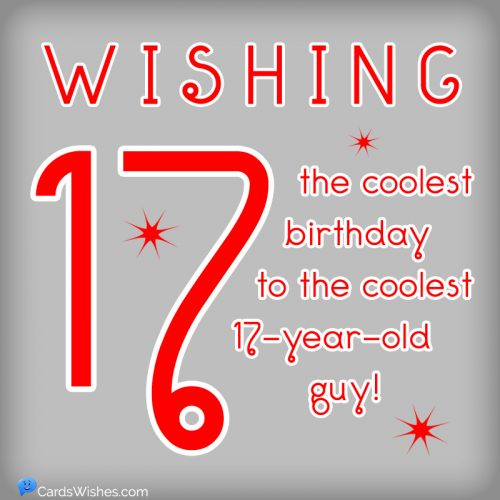 Wishing the coolest birthday to the coolest 17-year-old guy!