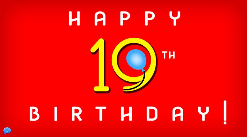 Happy 19th Birthday!