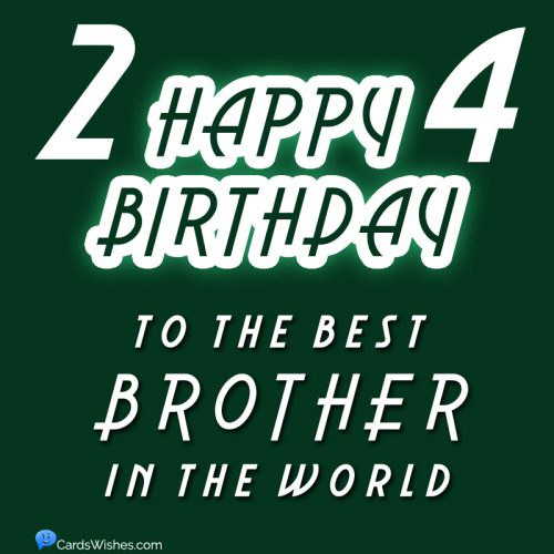 Happy 24th Birthday to the best brother in the world.