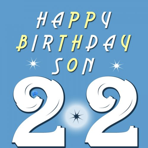Happy 22nd Birthday, Son!