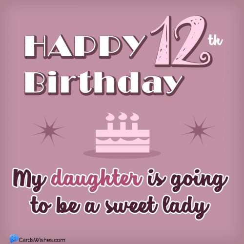 my daughter is going to be a sweet lady.