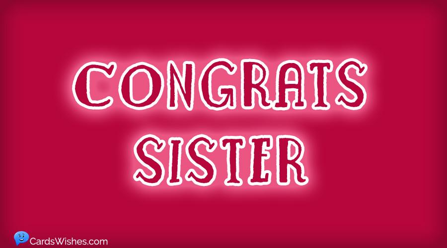 Congrats, Sister!